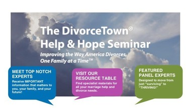 The DivorceTown® Help and Hope Seminar